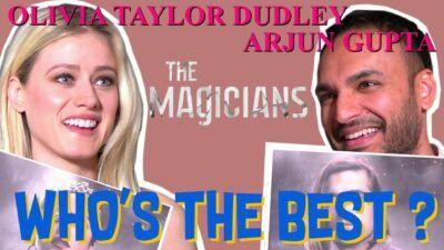 The Magicians : notre interview Who's The Best d'Arjun Gupta et Olivia Taylor-Dudley