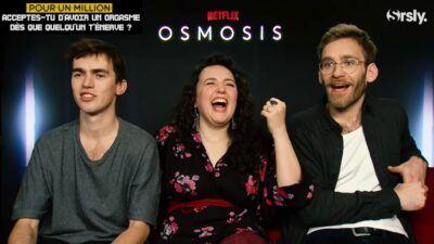 Le casting d'Osmosis répond à notre interview CASH