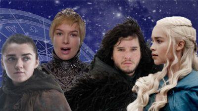 En fonction de ton signe astro on te dit quel personnage de Game of Thrones tu es