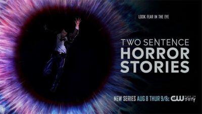 Two Sentence Horror Stories : la sérieuse obsession de la semaine