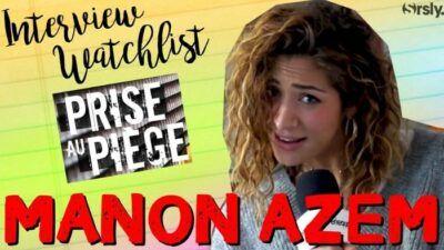 Prise au piège (M6) : notre interview de Manon Azem