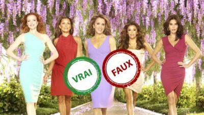 Desperate Housewives : seul un vrai fan aura 10/10 à ce quiz vrai ou faux sur la série