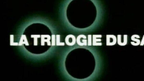 trilogie du samedi