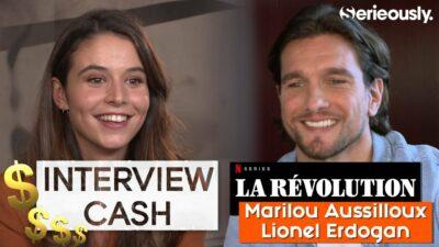 La Révolution : notre interview CA$H de Marilou Aussilloux et Lionel Erdogan