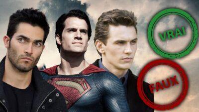 Superman : impossible d'avoir 10/10 à ce quiz vrai ou faux sur les acteurs qui ont joué le super-héros