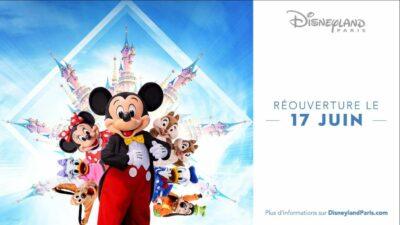 Disneyland Paris : le parc rouvre officiellement ses portes le 17 juin