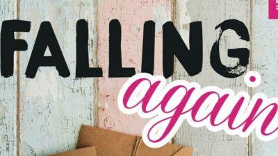 Falling Again : 5 bonnes raisons de dévorer le roman de Morgane Moncomble