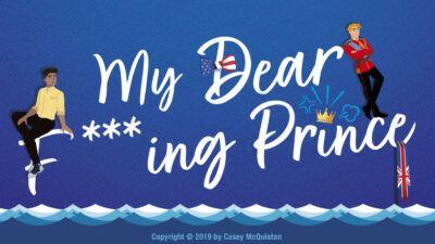 My Dear F***king Prince : 3 bonnes raisons de découvrir ce roman