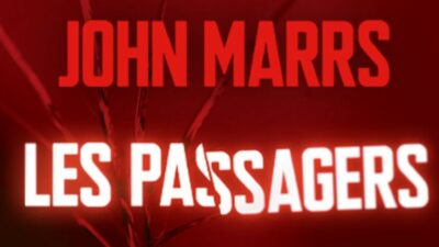 Les Passagers: 5 bonnes raisons de découvrir le roman de John Marrs