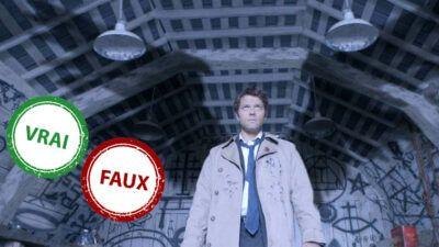 Supernatural : impossible d'avoir 10/10 à ce quiz Vrai ou Faux sur Castiel