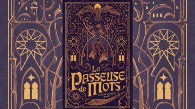 La Passeuse de Mots : 3 anecdotes à savoir sur la saga de romans